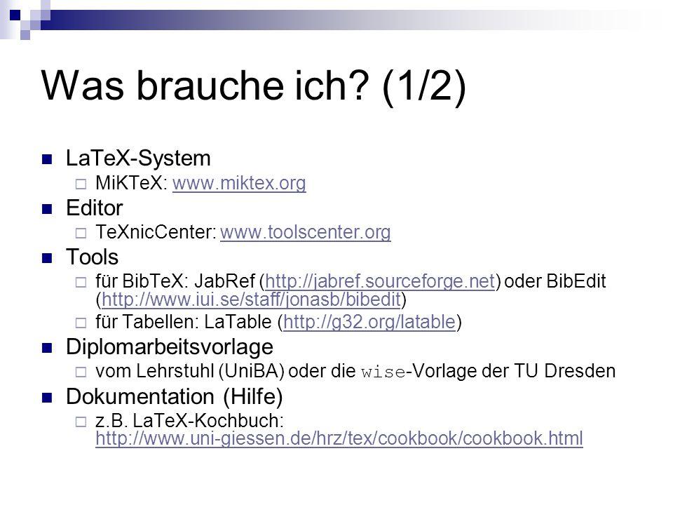 Was brauche ich (1/2) LaTeX-System Editor Tools Diplomarbeitsvorlage