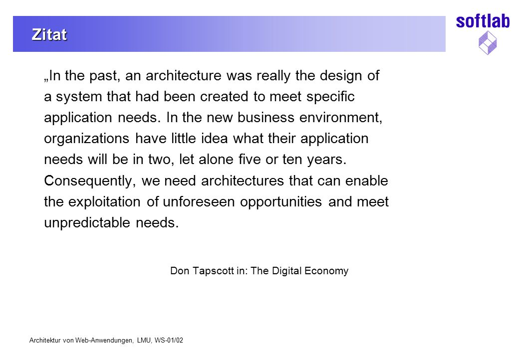 Don Tapscott in: The Digital Economy