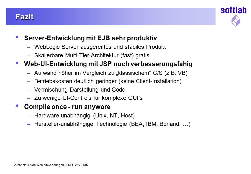 Fazit Server-Entwicklung mit EJB sehr produktiv