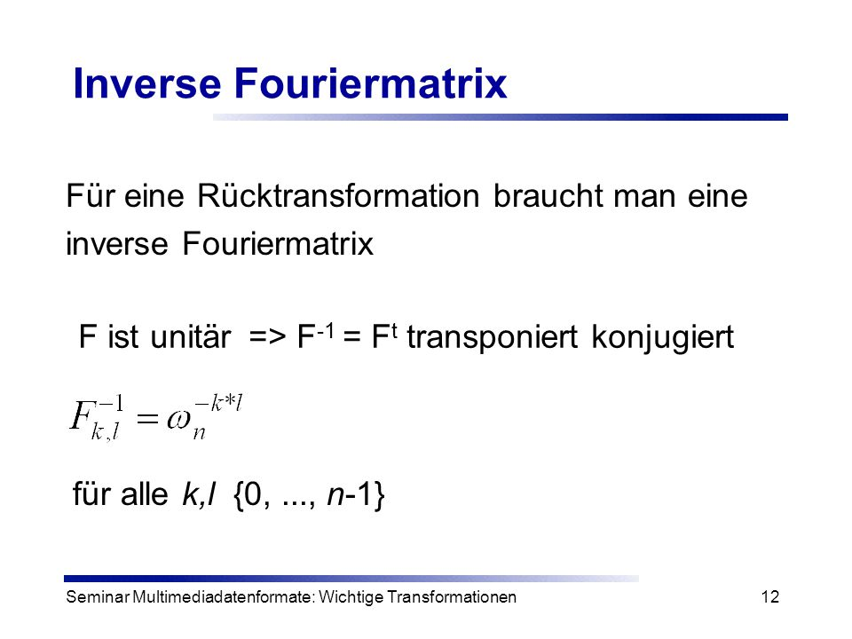 Inverse Fouriermatrix