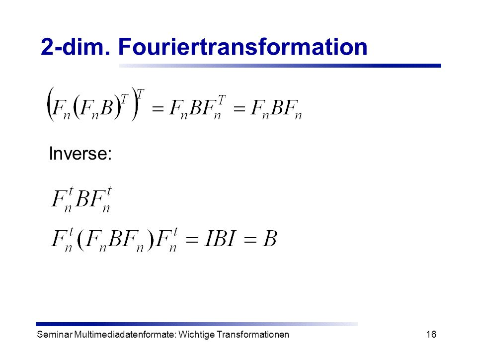 2-dim. Fouriertransformation