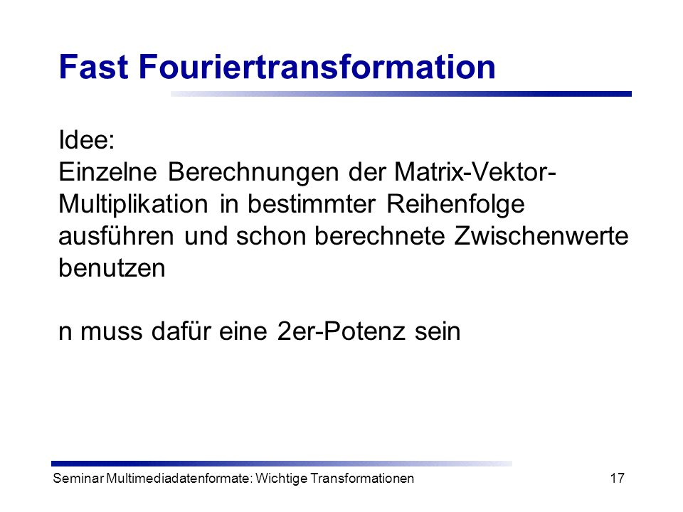 Fast Fouriertransformation