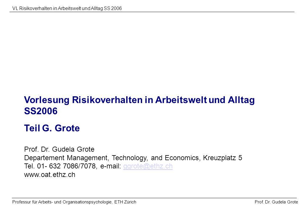 Vorlesung Risikoverhalten in Arbeitswelt und Alltag SS2006