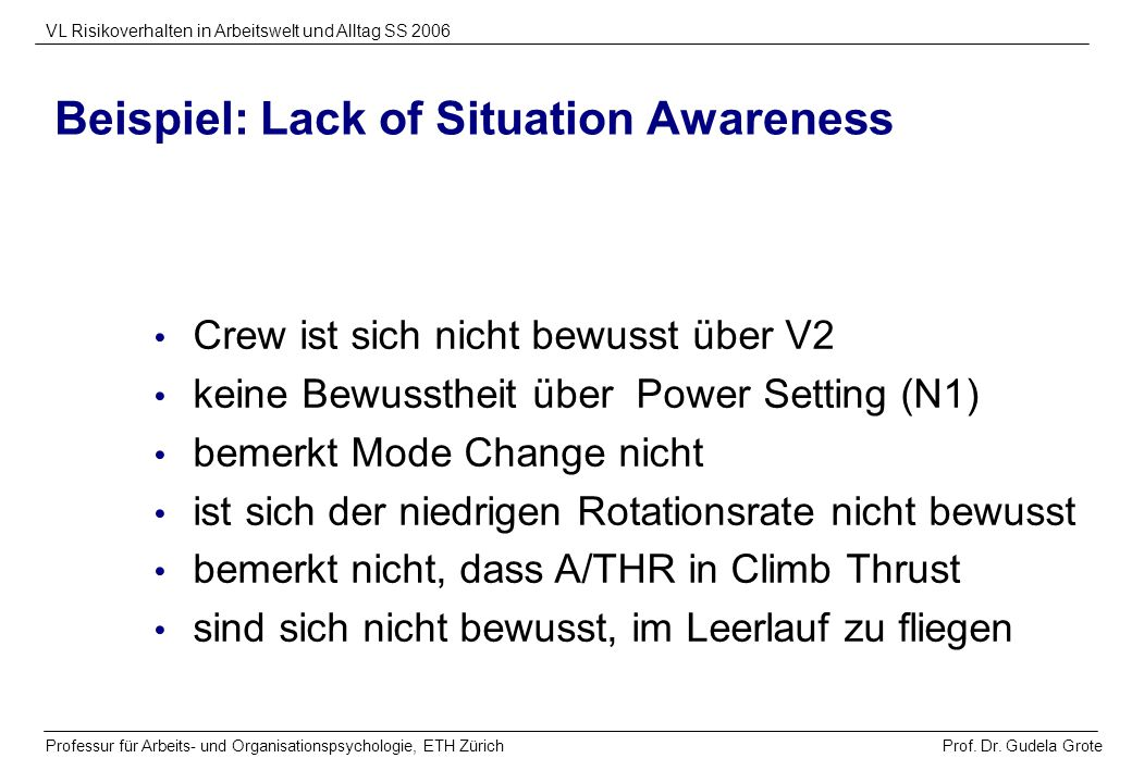 Beispiel: Lack of Situation Awareness