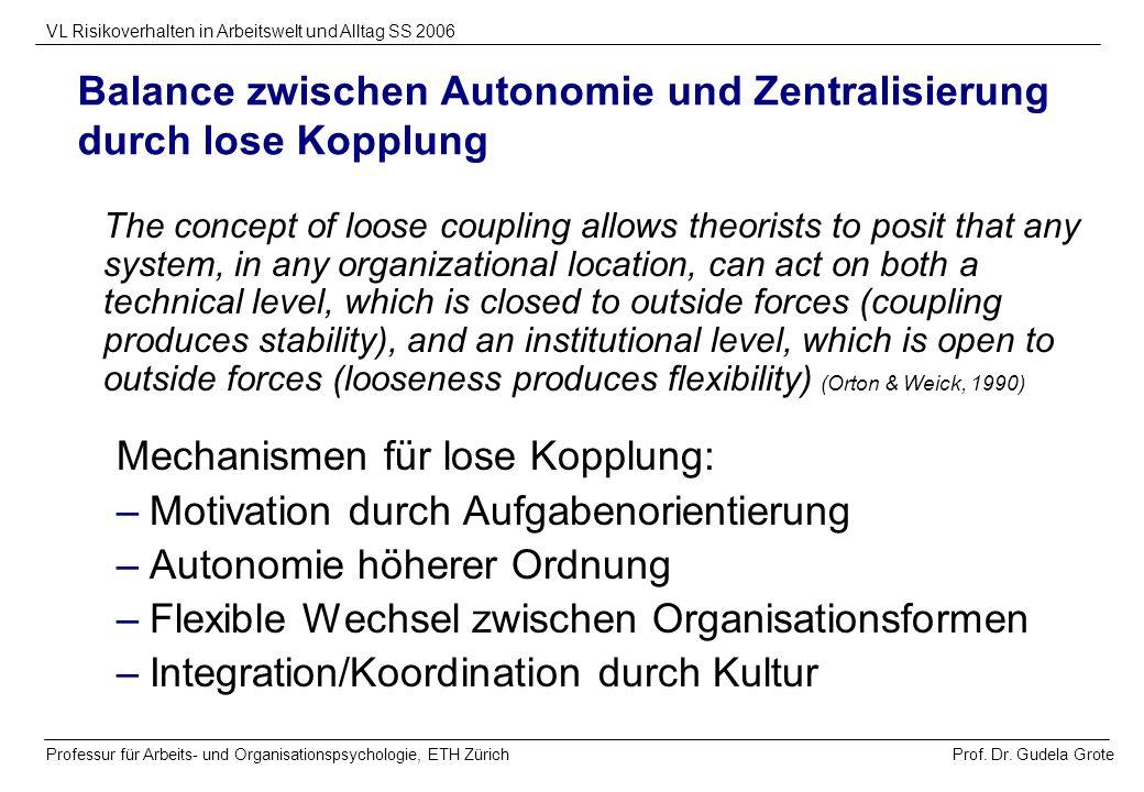 Balance zwischen Autonomie und Zentralisierung durch lose Kopplung