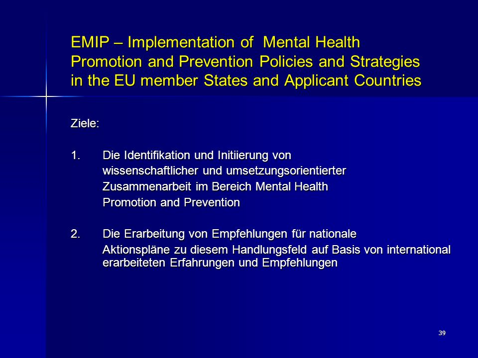 EMIP – Implementation of Mental Health Promotion and Prevention Policies and Strategies in the EU member States and Applicant Countries