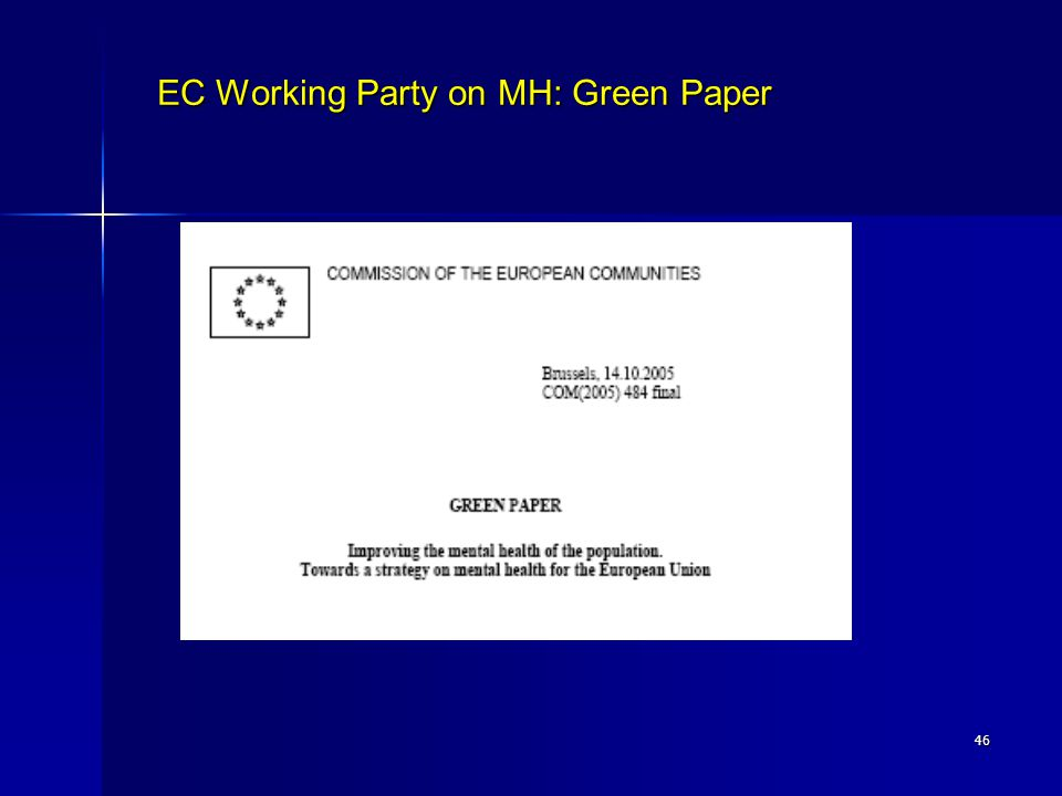 EC Working Party on MH: Green Paper