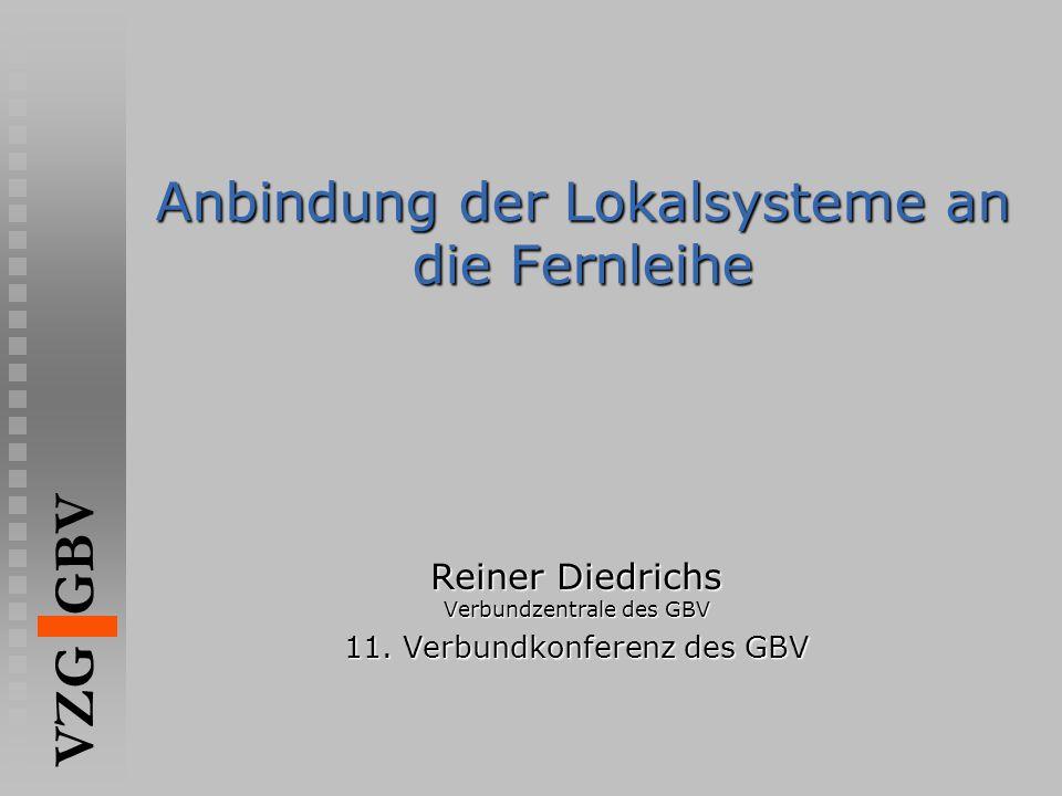 Anbindung der Lokalsysteme an die Fernleihe