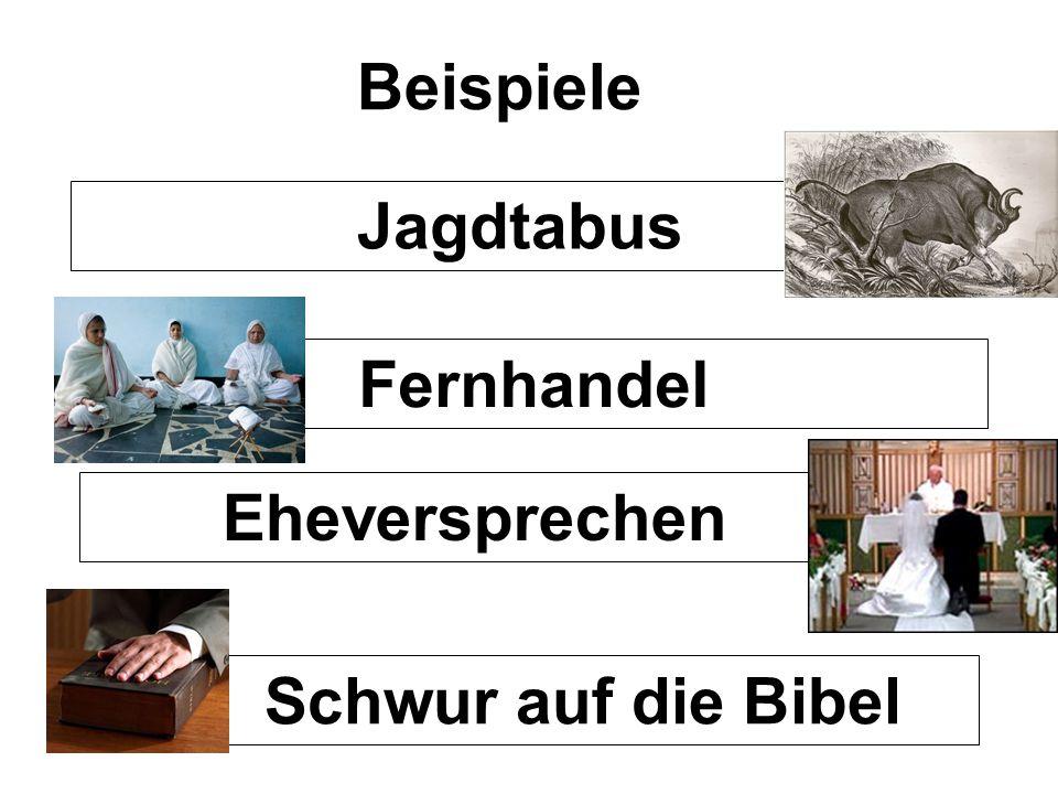Beispiele Jagdtabus Fernhandel Eheversprechen Schwur auf die Bibel