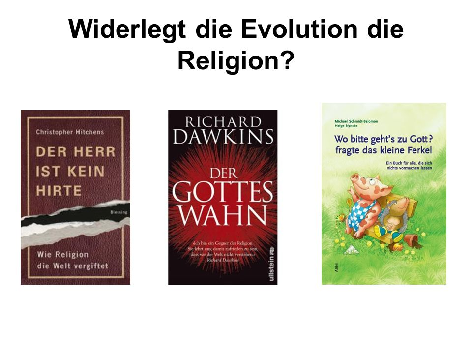 Widerlegt die Evolution die Religion
