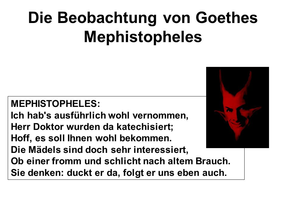 Die Beobachtung von Goethes Mephistopheles