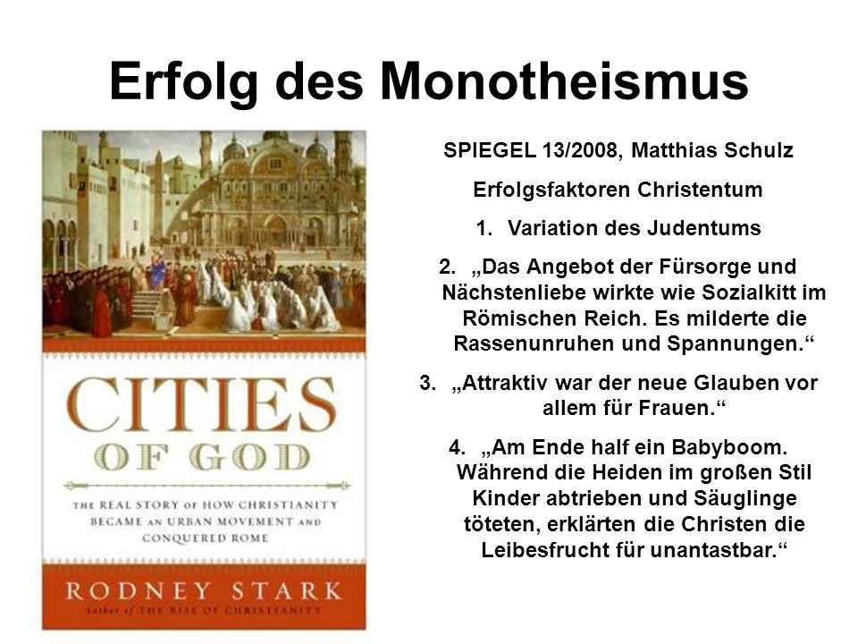 Erfolg des Monotheismus