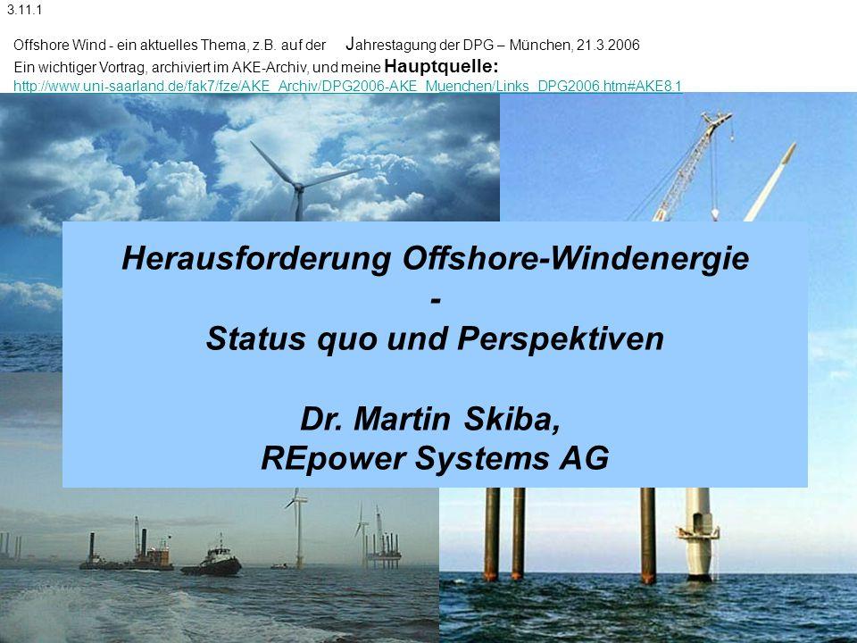 Herausforderung Offshore-Windenergie Status quo und Perspektiven