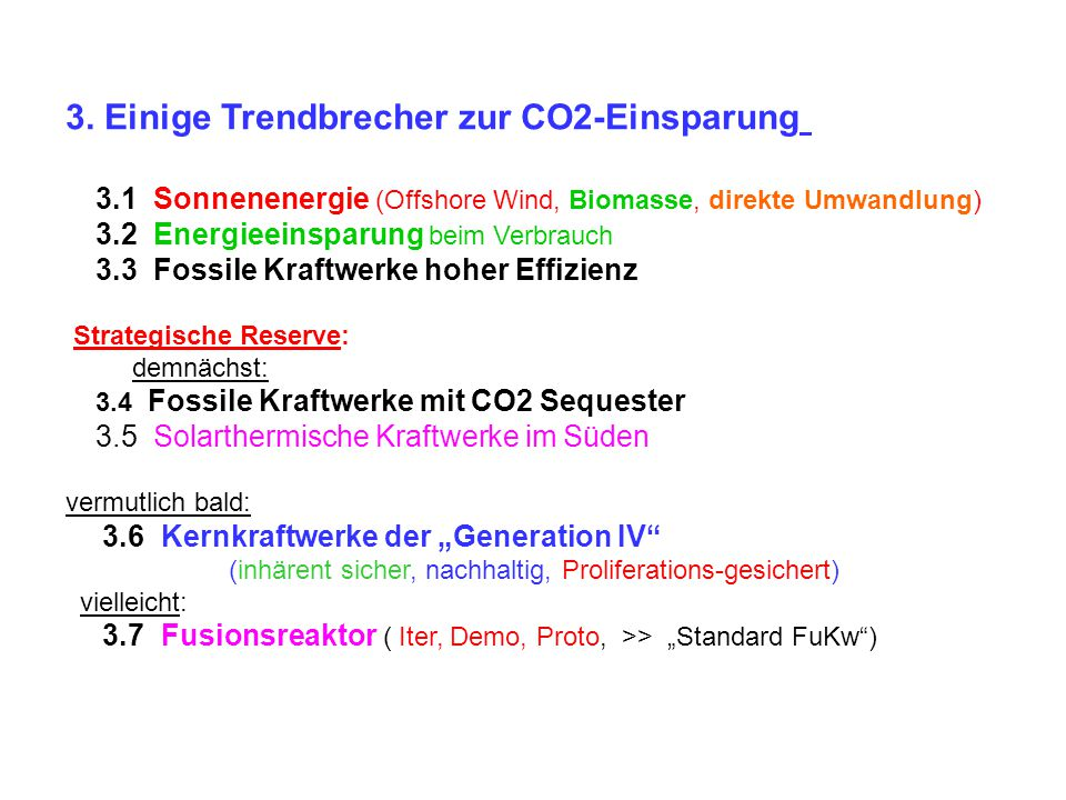 3. Einige Trendbrecher zur CO2-Einsparung