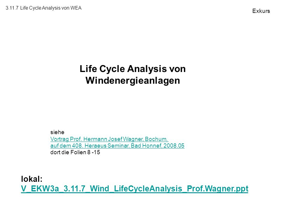 Life Cycle Analysis von Windenergieanlagen