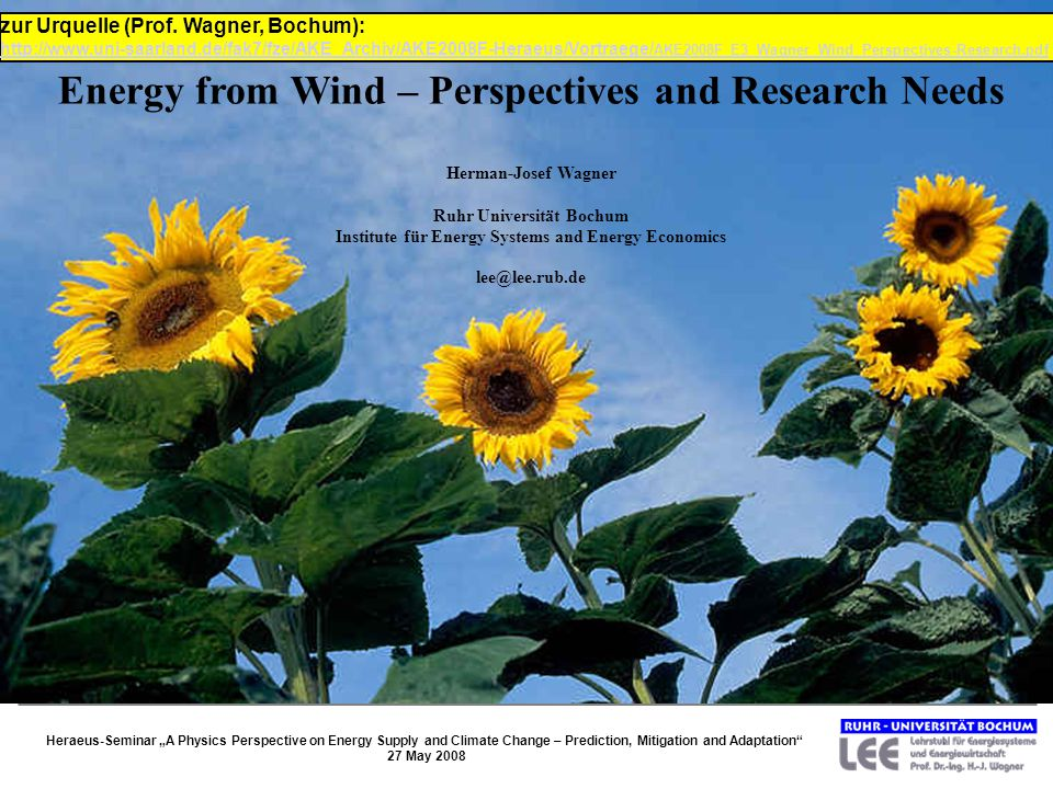 Energy from Wind – Perspectives and Research Needs