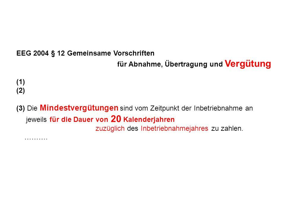 EEG 2004 § 12 Gemeinsame Vorschriften für Abnahme, Übertragung und Vergütung