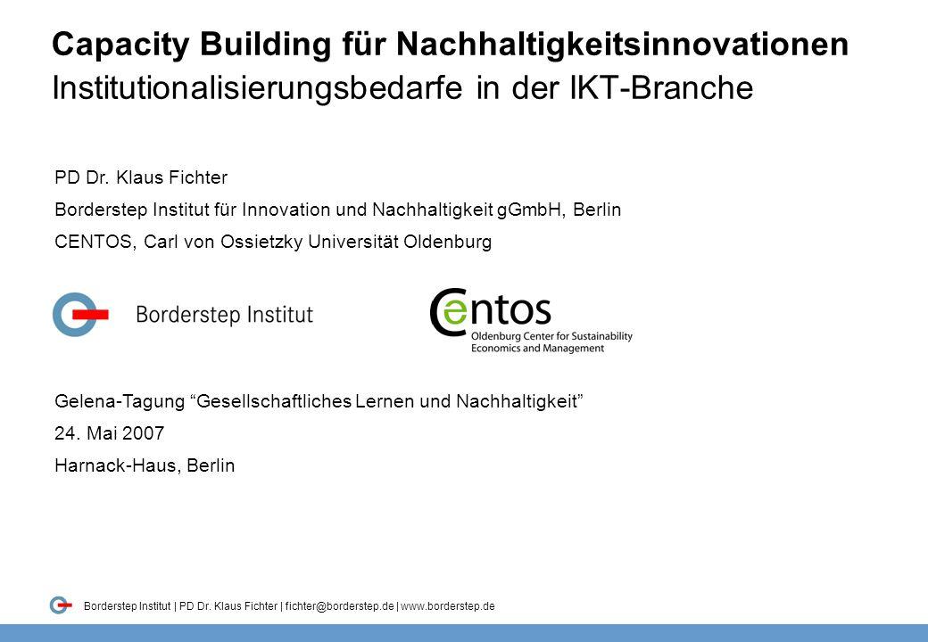Capacity Building für Nachhaltigkeitsinnovationen Institutionalisierungsbedarfe in der IKT-Branche