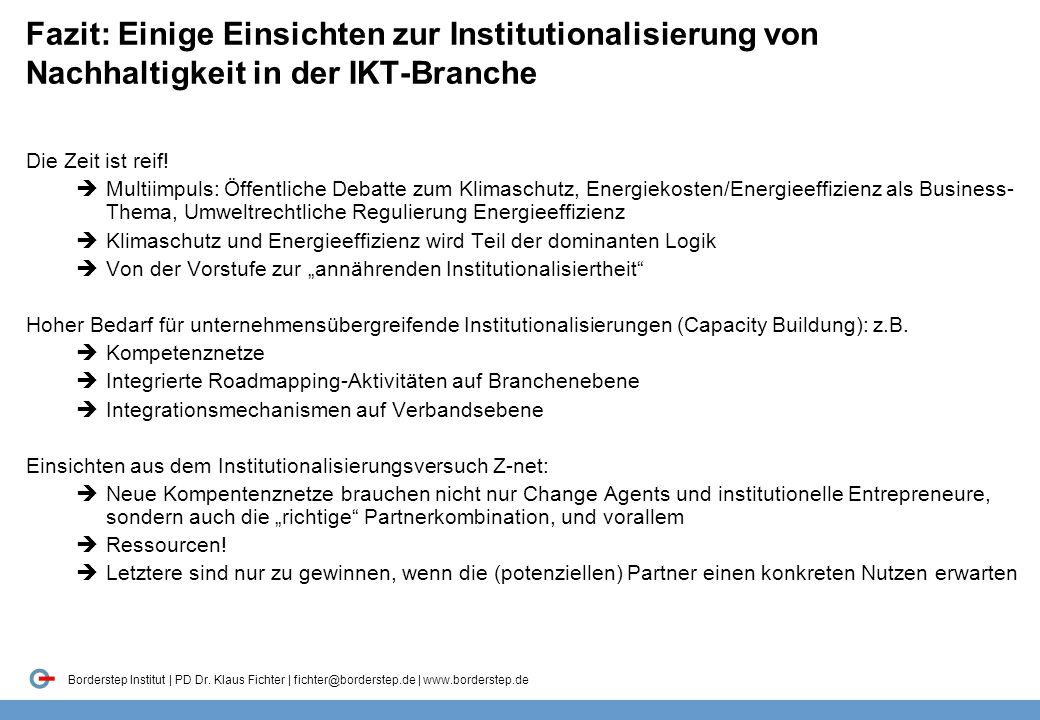 Fazit: Einige Einsichten zur Institutionalisierung von Nachhaltigkeit in der IKT-Branche