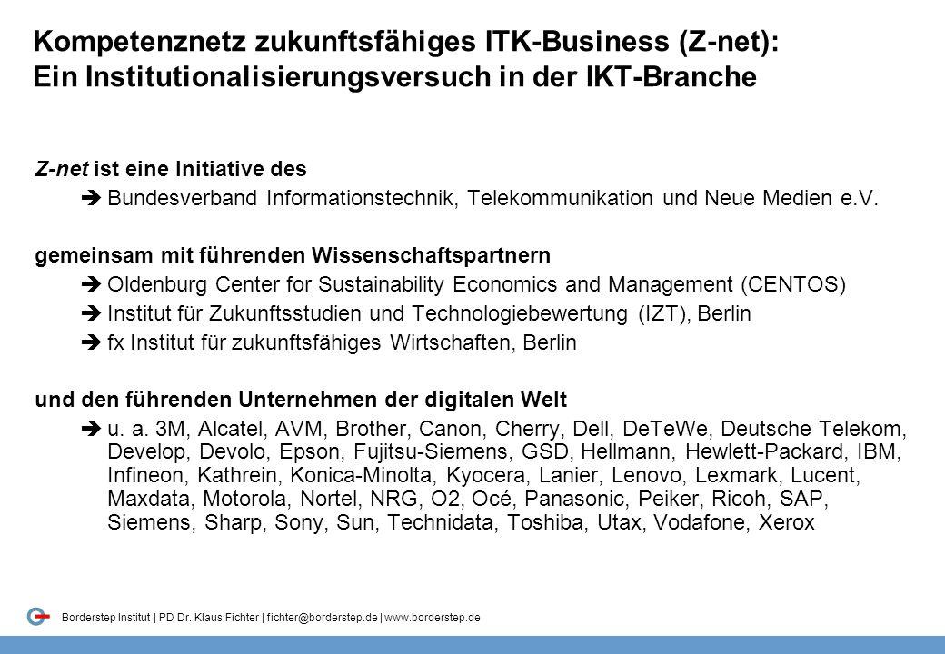 Kompetenznetz zukunftsfähiges ITK-Business (Z-net): Ein Institutionalisierungsversuch in der IKT-Branche
