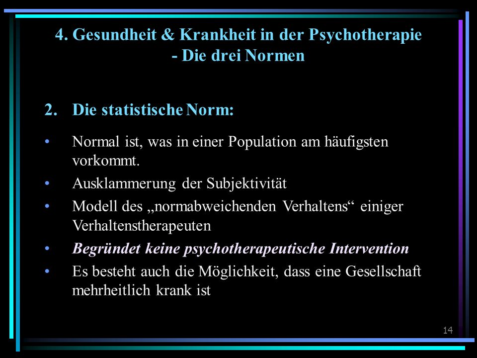 4. Gesundheit & Krankheit in der Psychotherapie - Die drei Normen