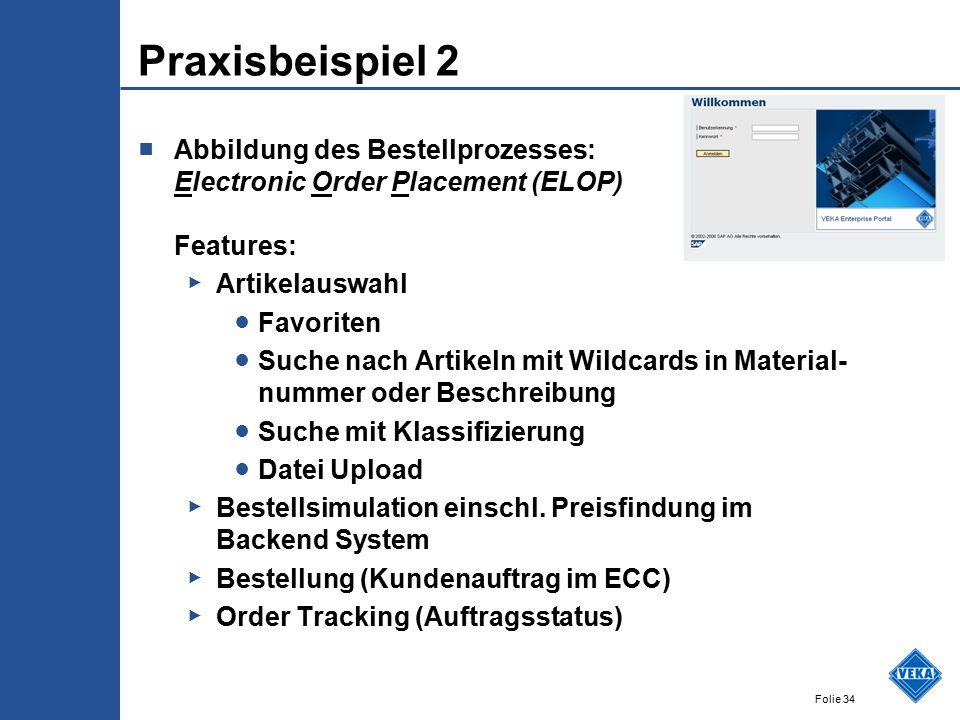 Praxisbeispiel 2 Abbildung des Bestellprozesses: Electronic Order Placement (ELOP) Features: Artikelauswahl.
