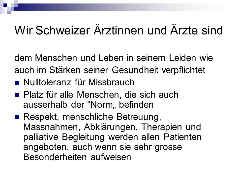Wir Schweizer Ärztinnen und Ärzte sind