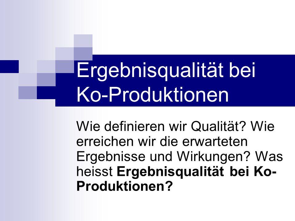 Ergebnisqualität bei Ko-Produktionen