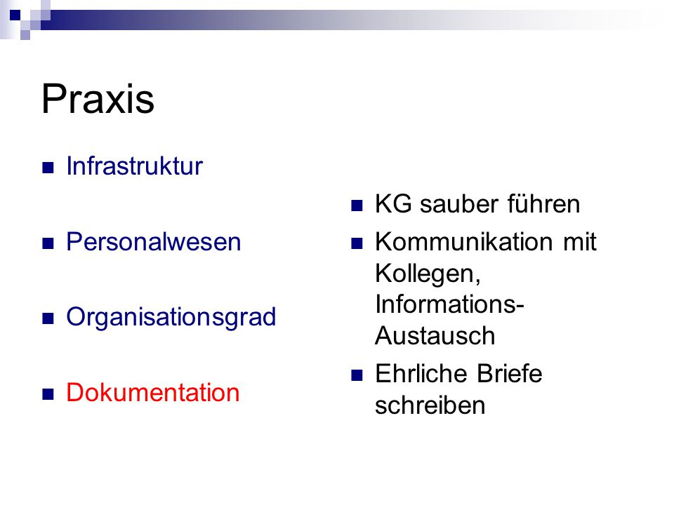 Praxis Infrastruktur Personalwesen Organisationsgrad Dokumentation