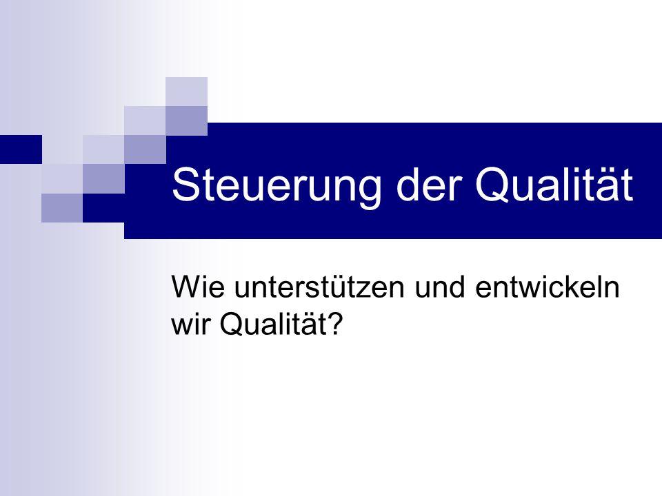 Steuerung der Qualität