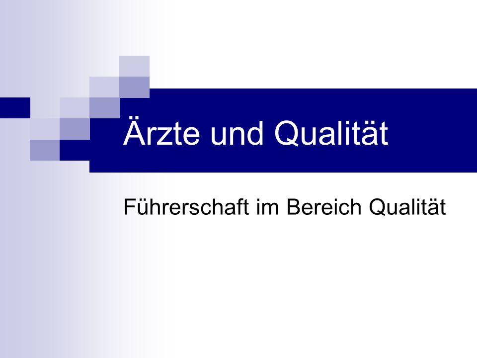 Führerschaft im Bereich Qualität