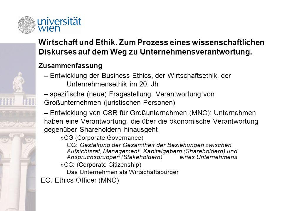 Wirtschaft und Ethik. Zum Prozess eines wissenschaftlichen Diskurses auf dem Weg zu Unternehmensverantwortung.