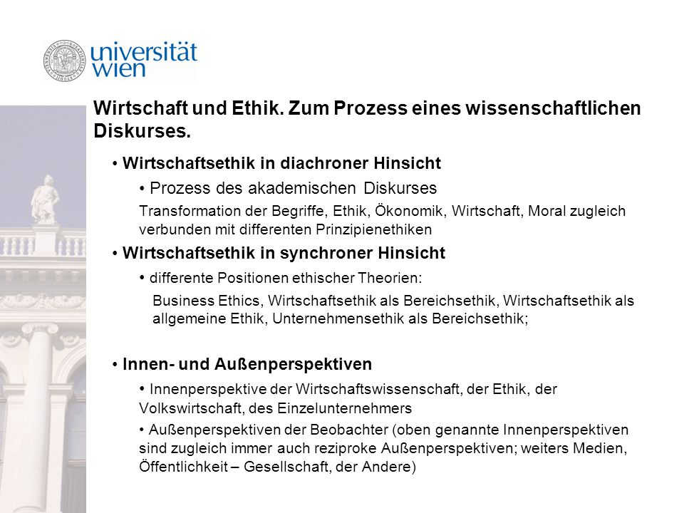 Wirtschaft und Ethik. Zum Prozess eines wissenschaftlichen Diskurses.