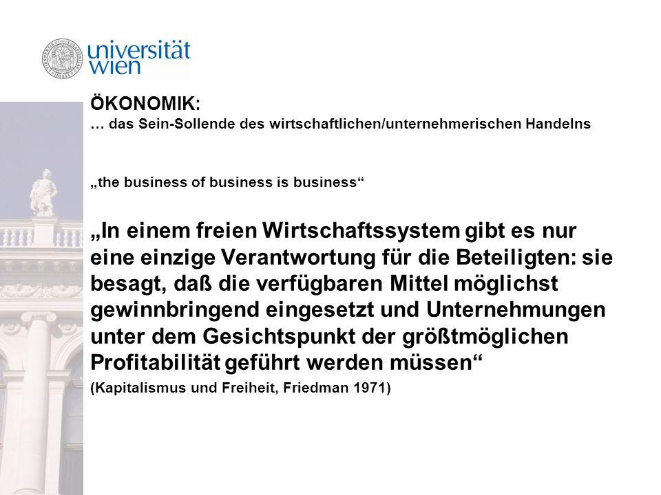 ÖKONOMIK: … das Sein-Sollende des wirtschaftlichen/unternehmerischen Handelns