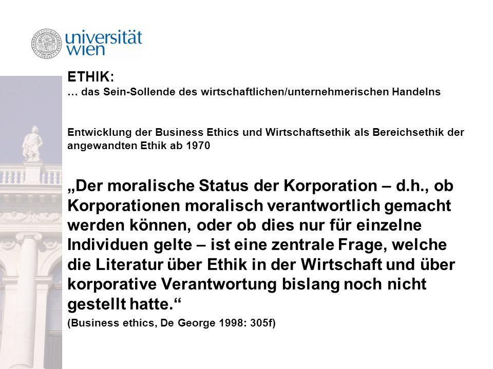 ETHIK: … das Sein-Sollende des wirtschaftlichen/unternehmerischen Handelns