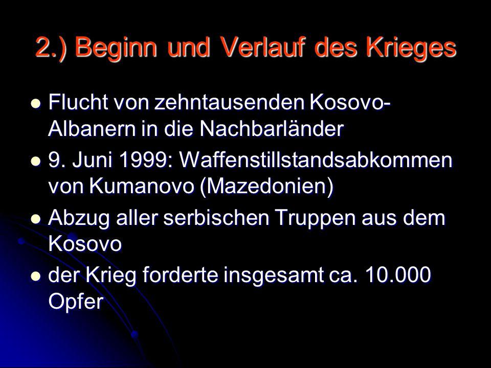 2.) Beginn und Verlauf des Krieges