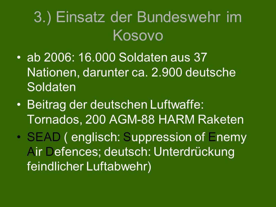 3.) Einsatz der Bundeswehr im Kosovo