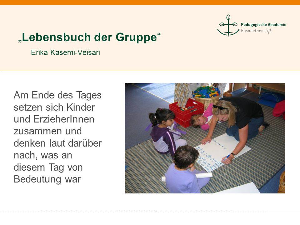 """""""Lebensbuch der Gruppe Erika Kasemi-Veisari"""