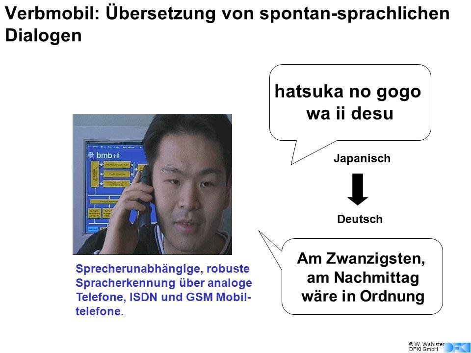 Verbmobil: Übersetzung von spontan-sprachlichen Dialogen
