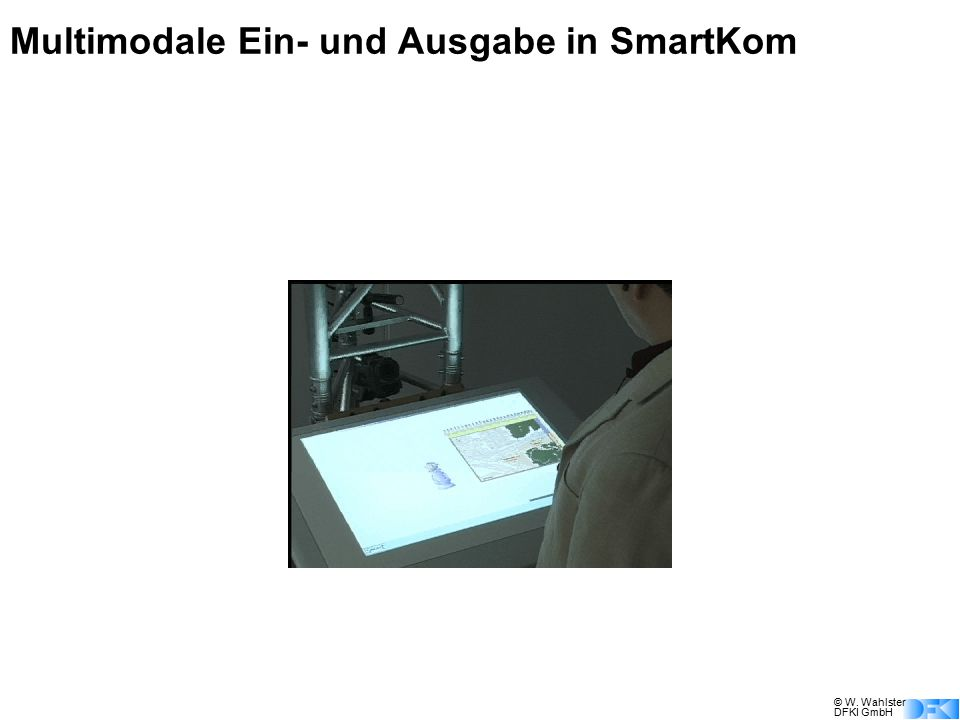 Multimodale Ein- und Ausgabe in SmartKom