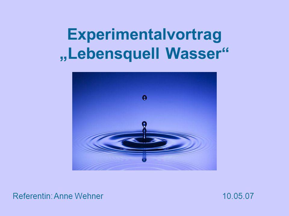 """Experimentalvortrag """"Lebensquell Wasser"""