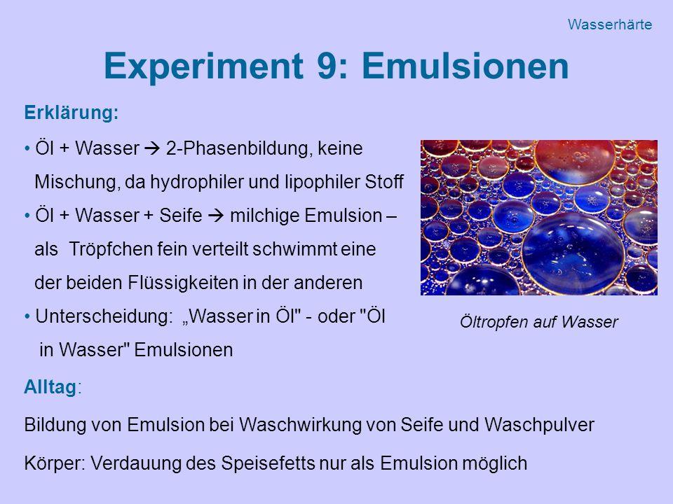 Experiment 9: Emulsionen