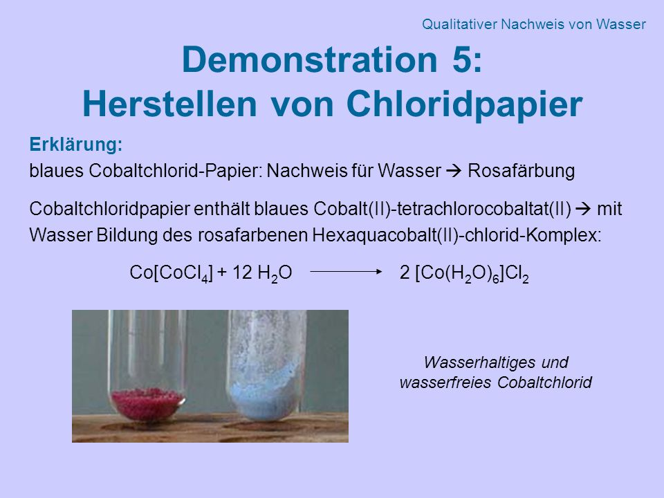 Demonstration 5: Herstellen von Chloridpapier
