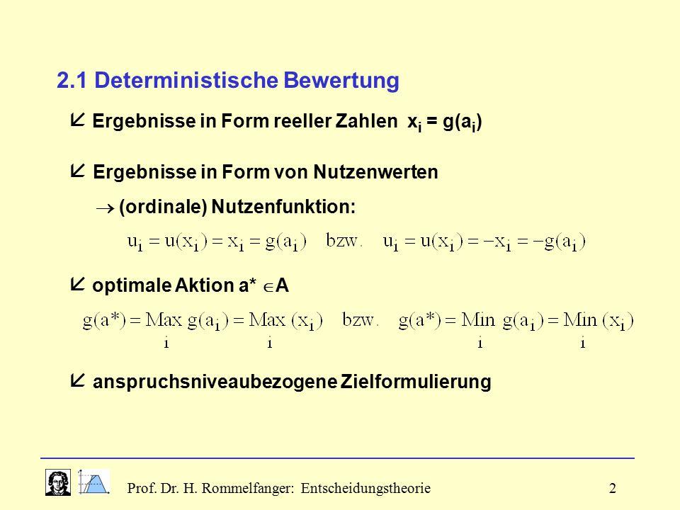 2.1 Deterministische Bewertung