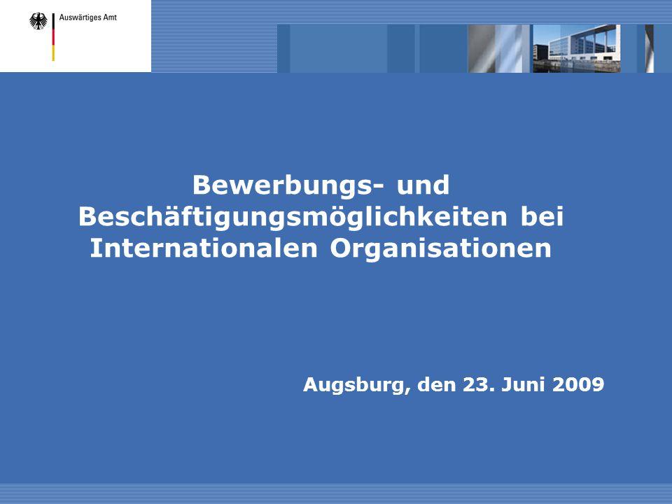 Bewerbungs- und Beschäftigungsmöglichkeiten bei Internationalen Organisationen