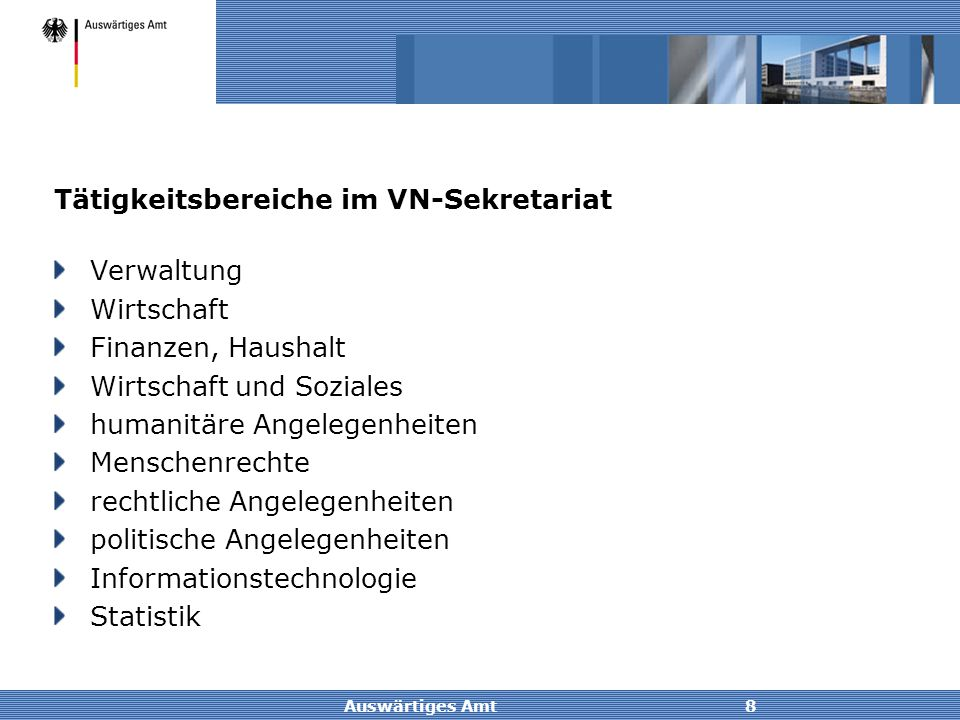 Tätigkeitsbereiche im VN-Sekretariat