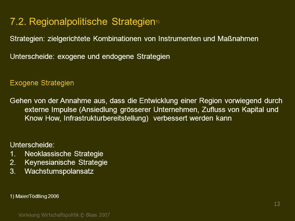 7.2. Regionalpolitische Strategien1)