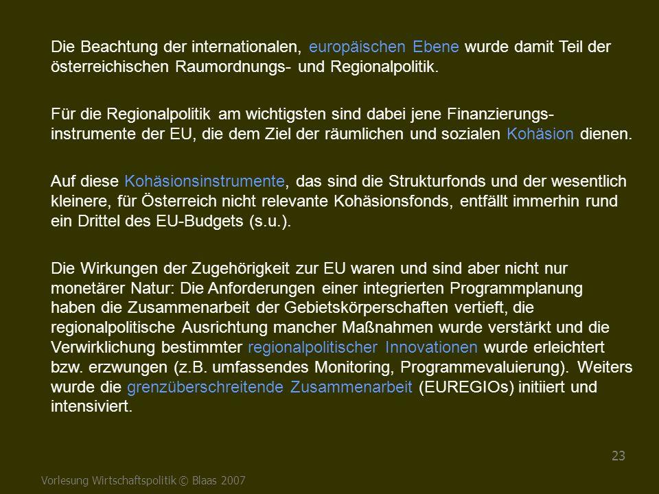 Die Beachtung der internationalen, europäischen Ebene wurde damit Teil der österreichischen Raumordnungs- und Regionalpolitik.