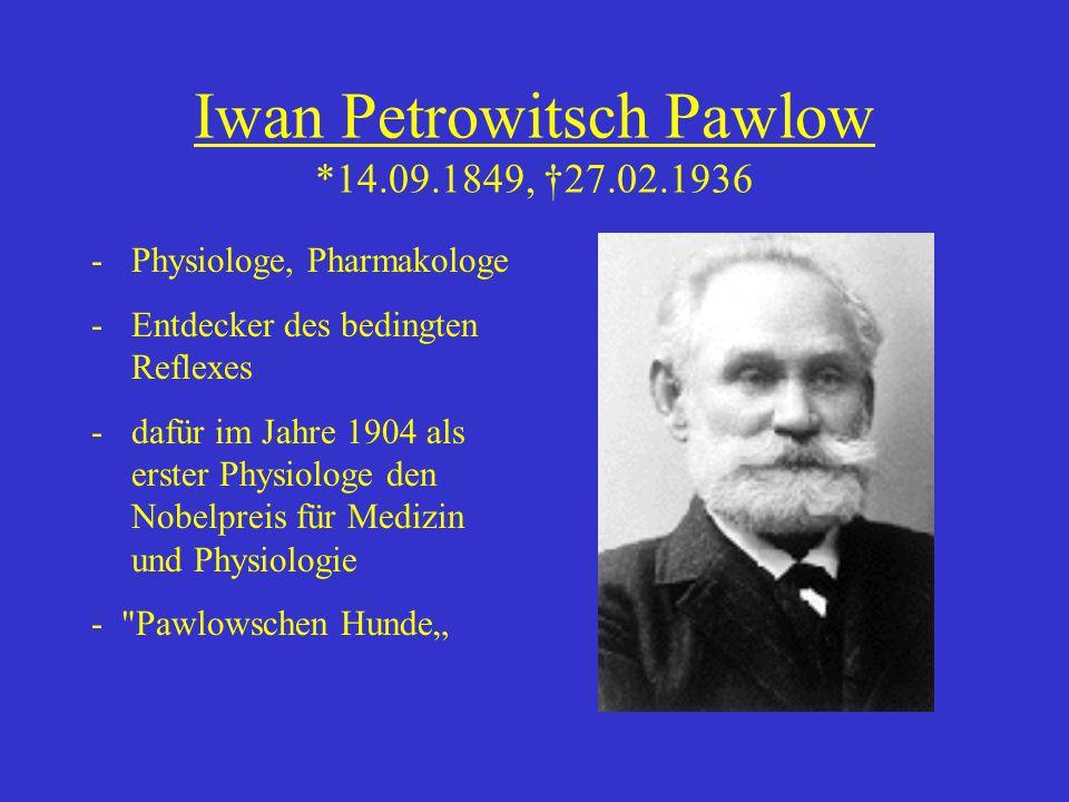 Iwan Petrowitsch Pawlow *14.09.1849, †27.02.1936