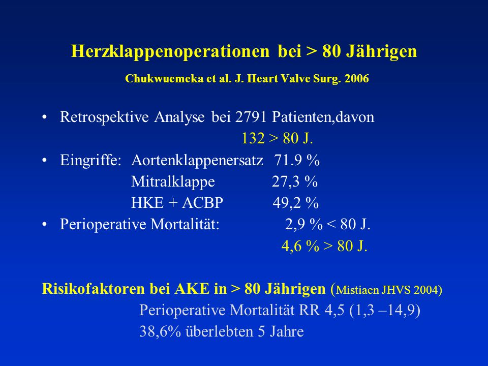 Herzklappenoperationen bei > 80 Jährigen Chukwuemeka et al. J